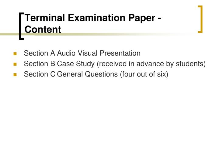 Terminal Examination Paper - Content