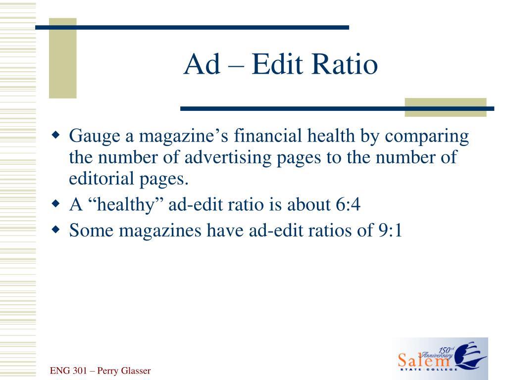 Ad – Edit Ratio