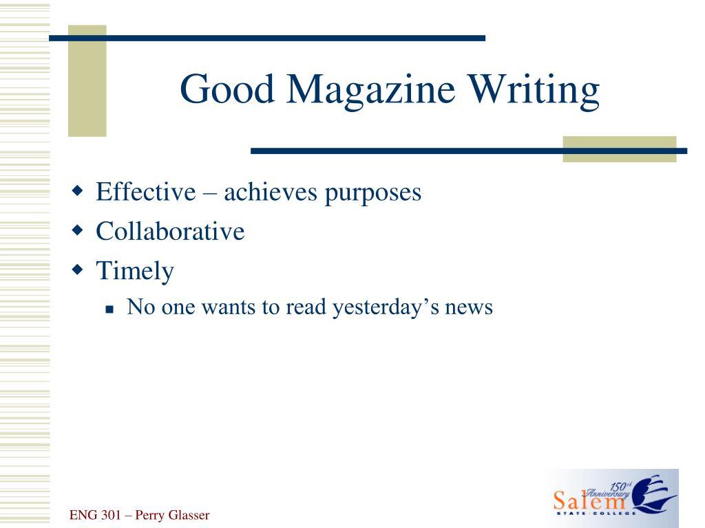Good Magazine Writing