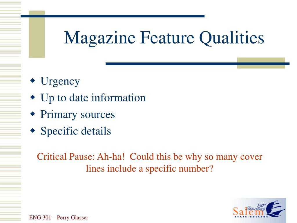 Magazine Feature Qualities