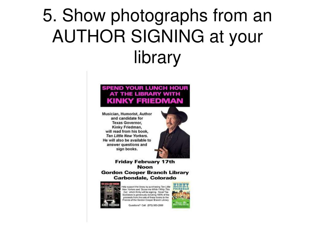 5. Show photographs from an AUTHOR SIGNING at your library