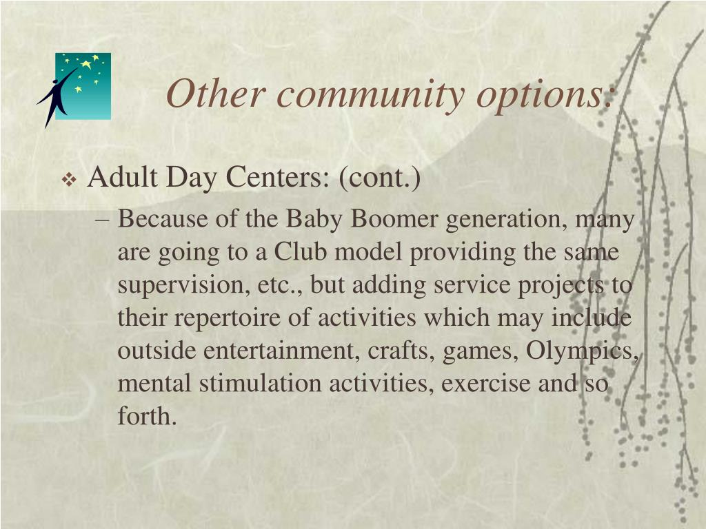 Other community options: