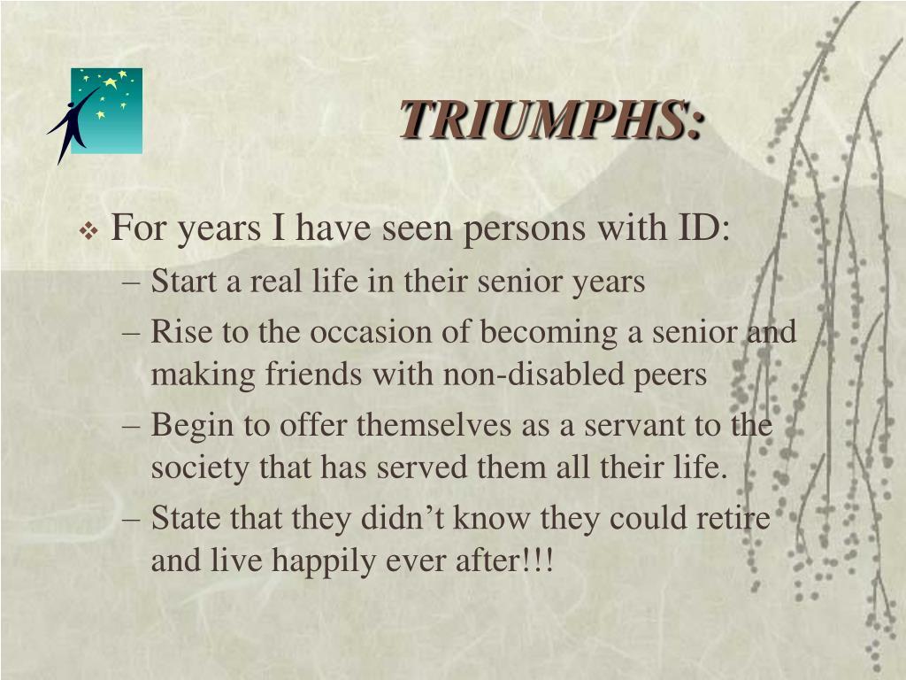 TRIUMPHS: