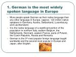 1 german is the most widely spoken language in europe