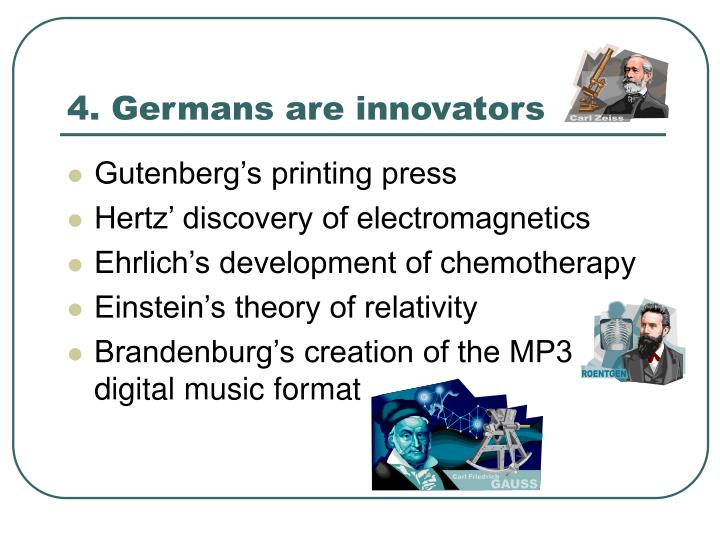 4. Germans are innovators