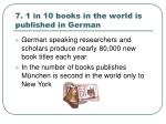 7 1 in 10 books in the world is published in german