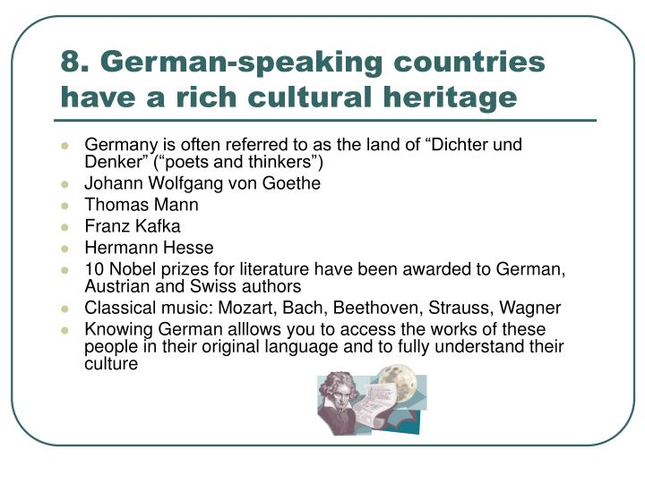 8. German-speaking countries have a rich cultural heritage