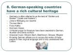 8 german speaking countries have a rich cultural heritage
