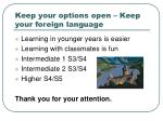 keep your options open keep your foreign language