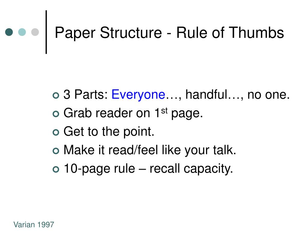 Paper Structure - Rule of Thumbs
