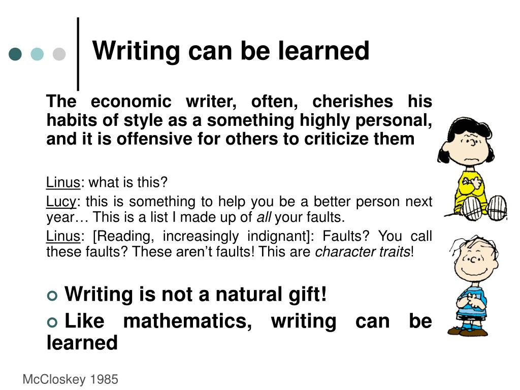 Writing can be learned