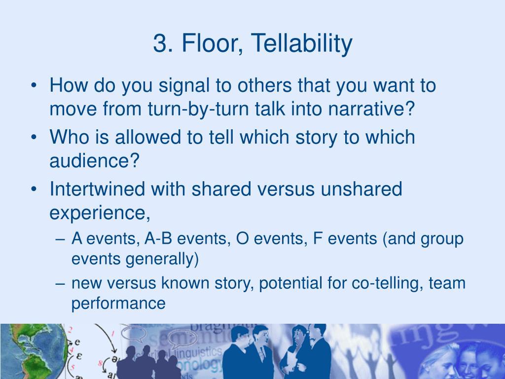 3. Floor, Tellability