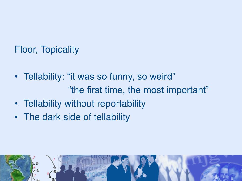 Floor, Topicality