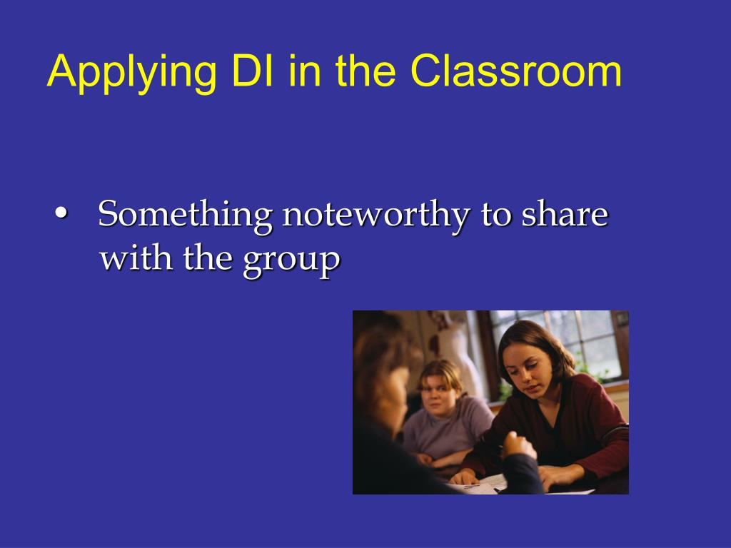 Applying DI in the Classroom