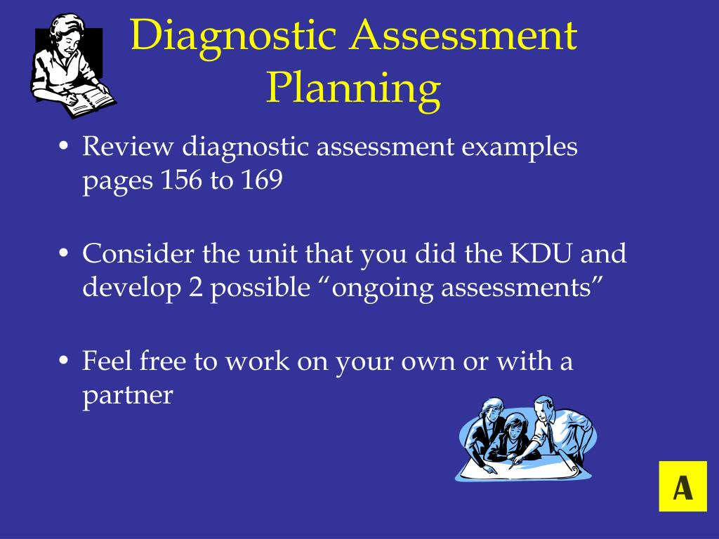 Diagnostic Assessment Planning