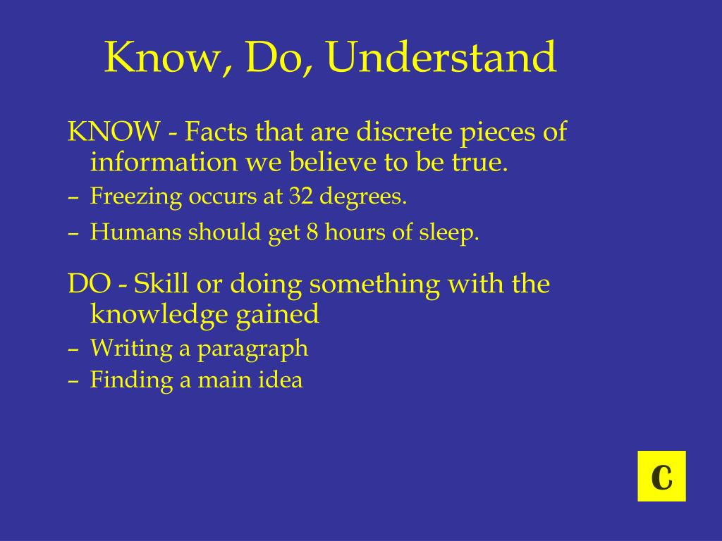 Know, Do, Understand