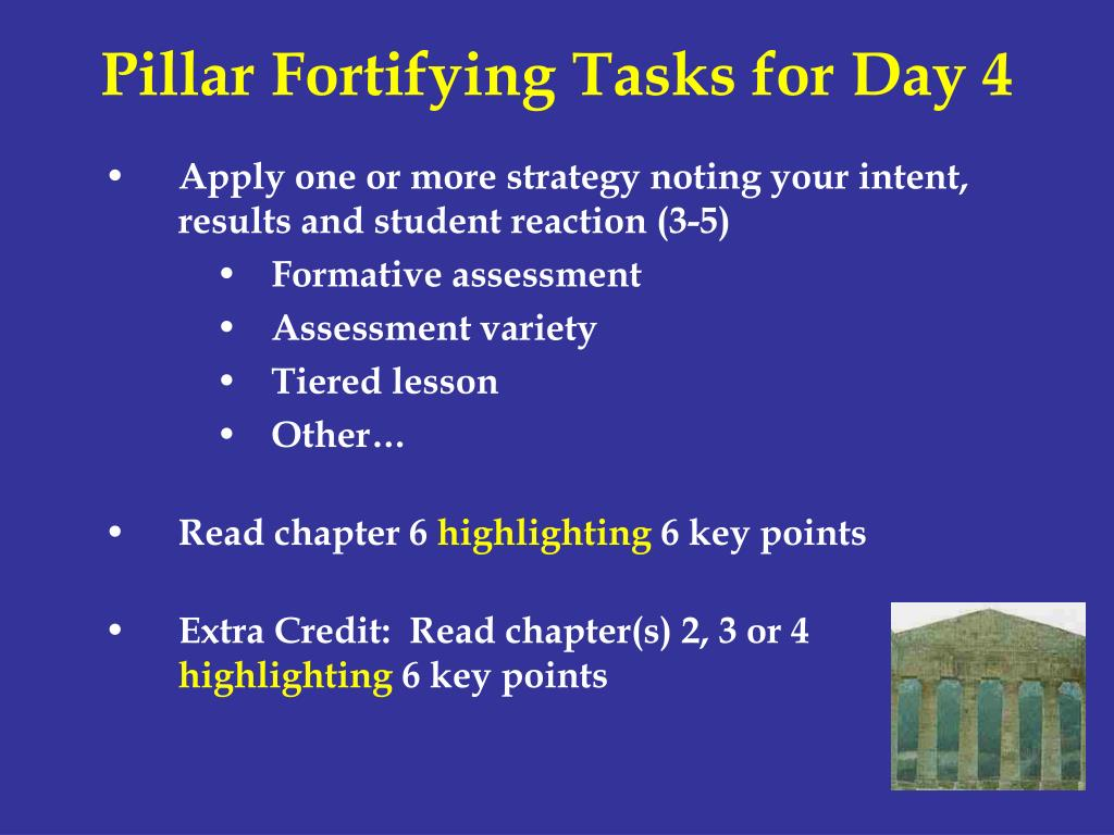 Pillar Fortifying Tasks for Day 4