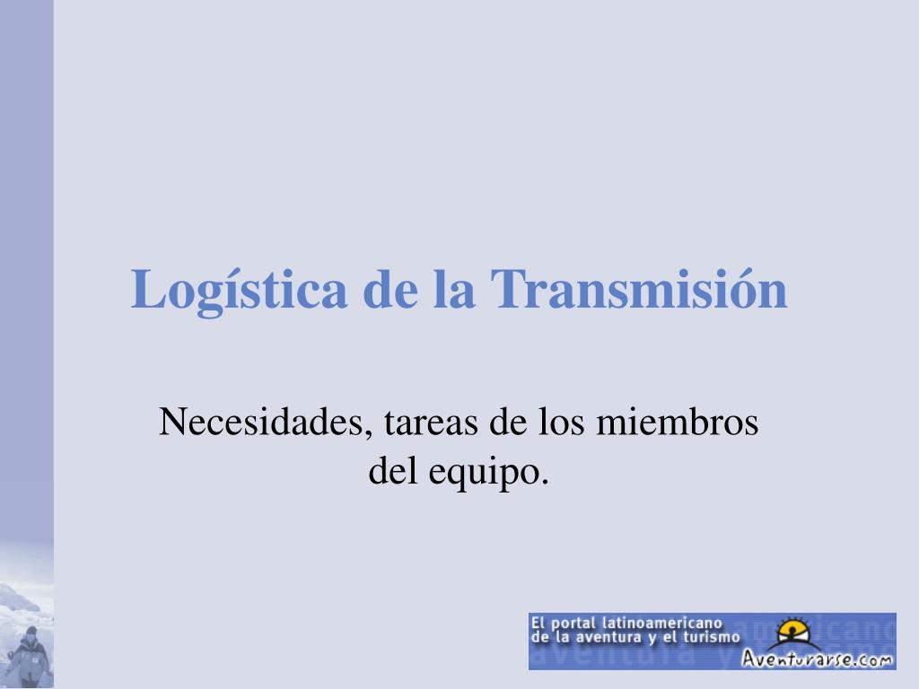 Logística de la Transmisión