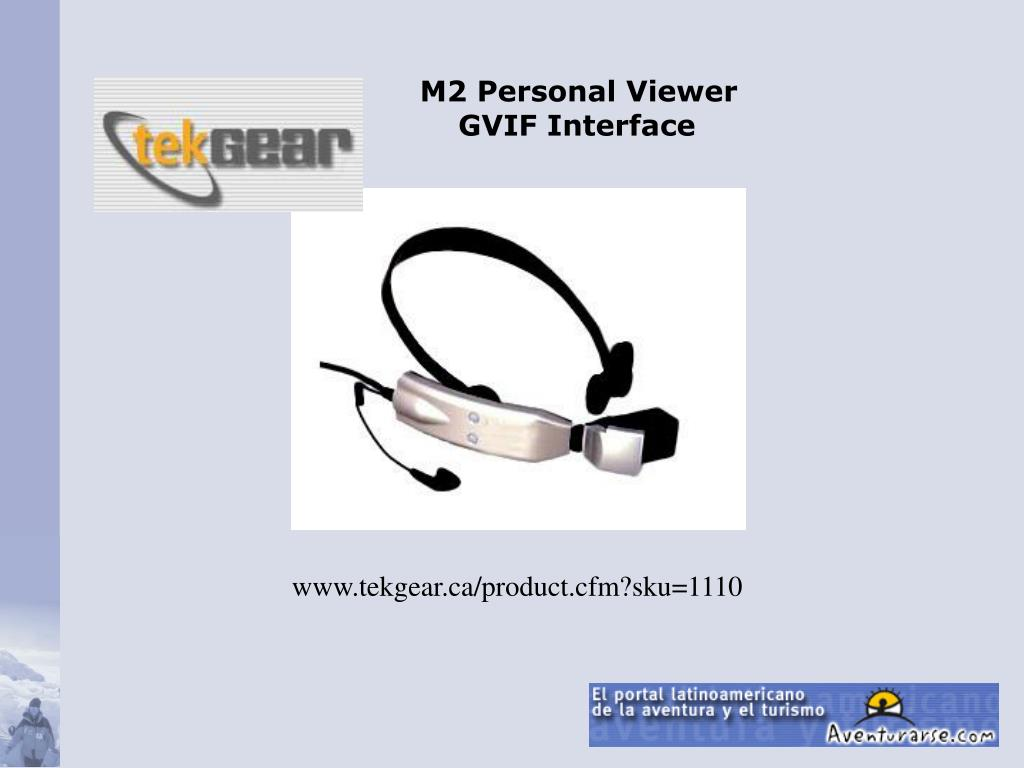 M2 Personal Viewer GVIF Interface