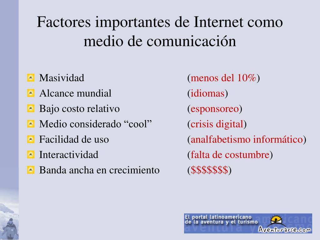 Factores importantes de Internet como medio de comunicación