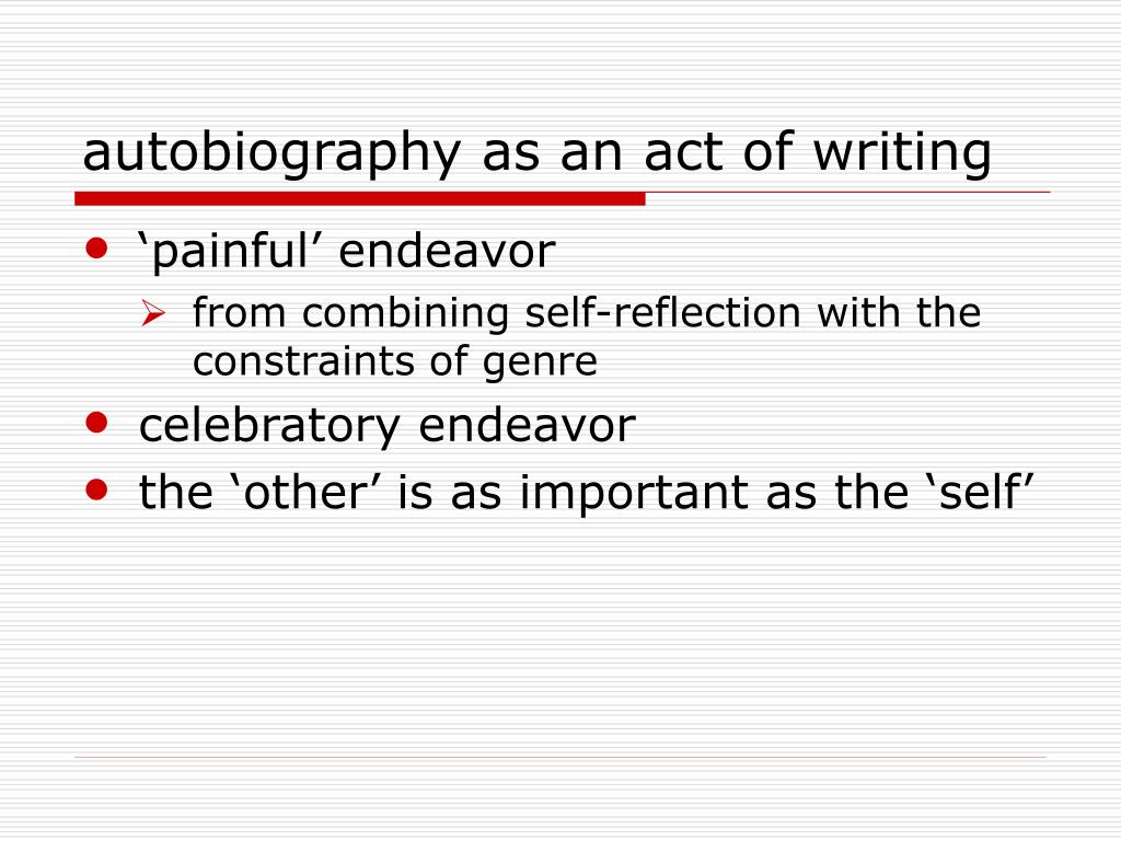 autobiography as an act of writing