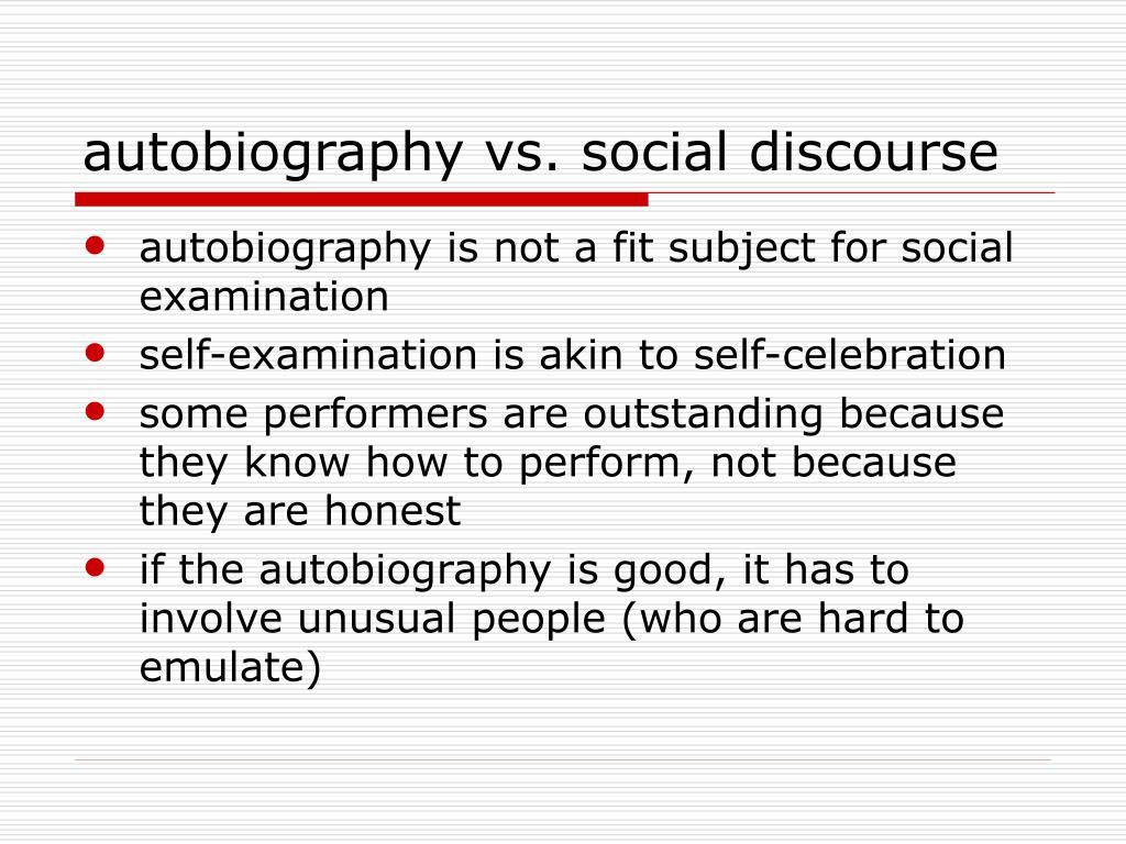 autobiography vs. social discourse