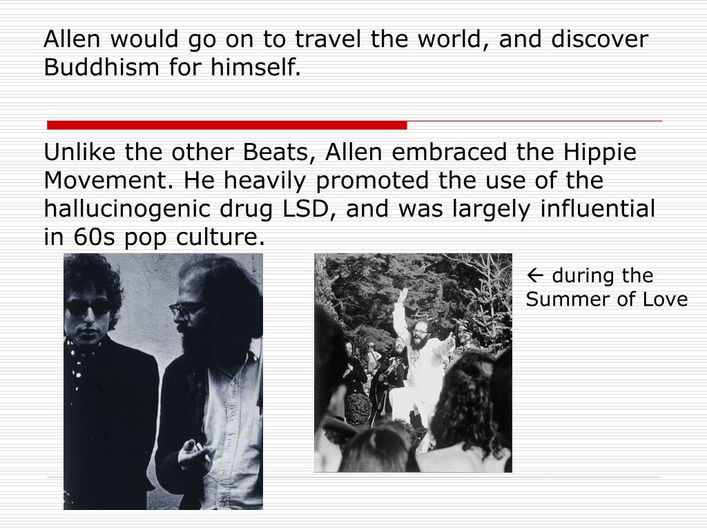 Allen would go on to travel the world, and discover Buddhism for himself.