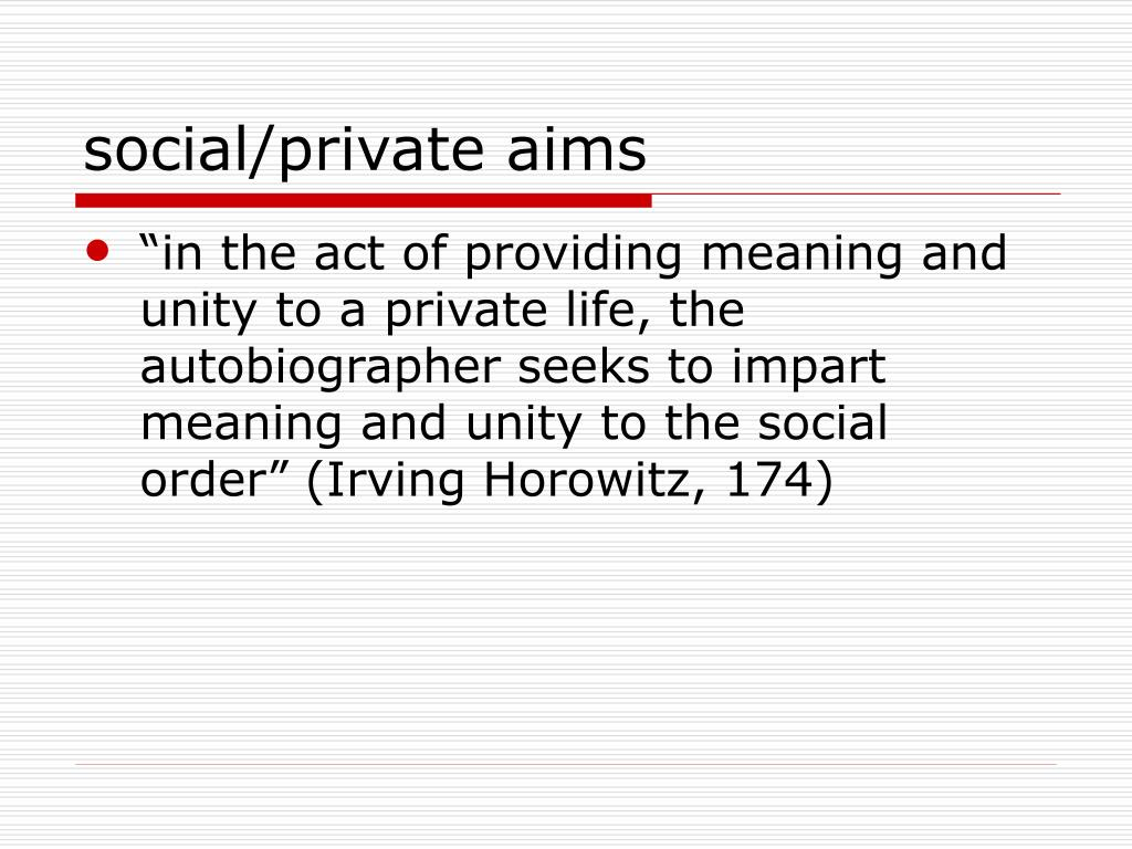 social/private aims
