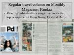 regular travel column on monthly magazine pandaa