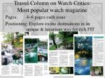 travel column on watch critics most popular watch magazine