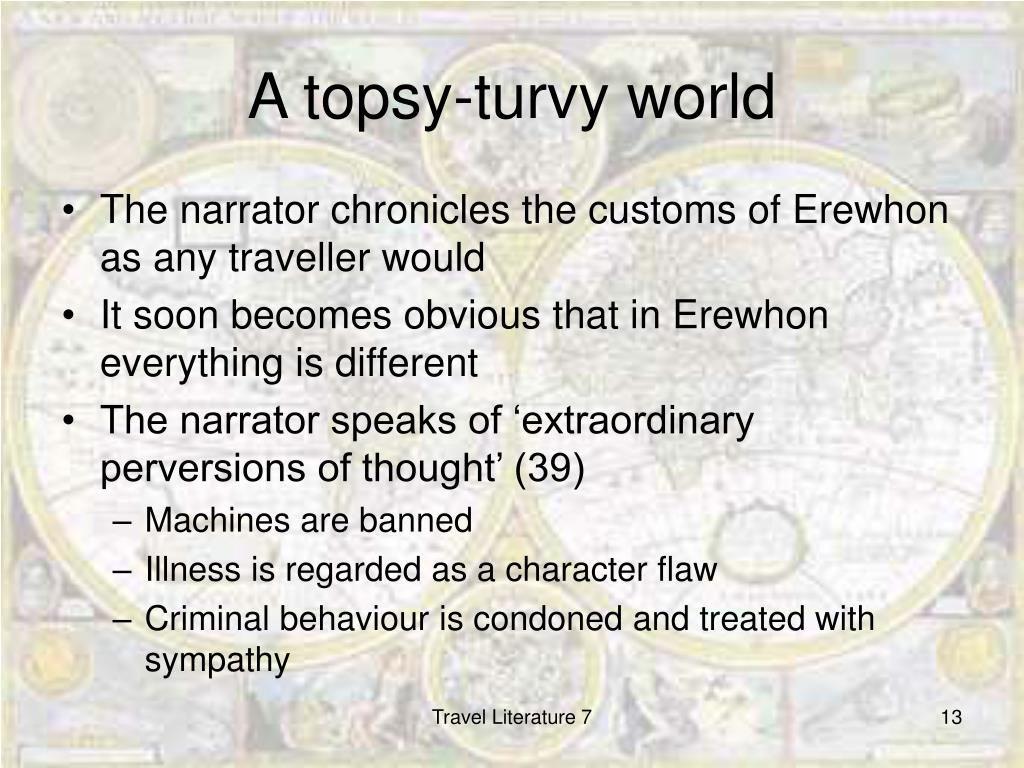 A topsy-turvy world
