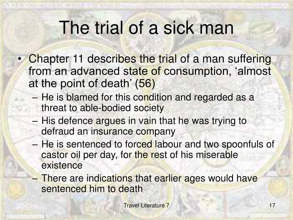 The trial of a sick man