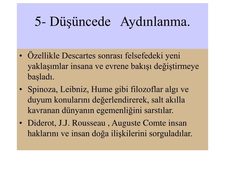 5- Düşüncede   Aydınlanma.