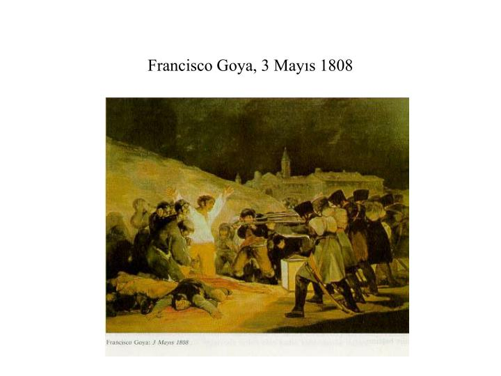 Francisco Goya, 3 Mayıs 1808
