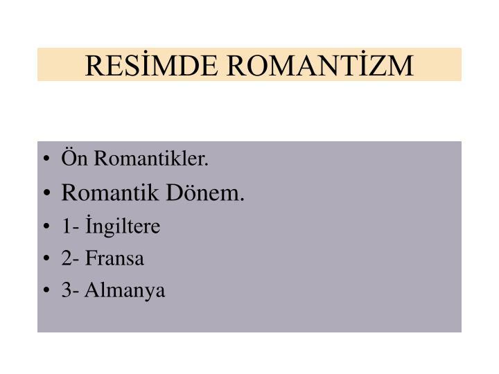 RESİMDE ROMANTİZM