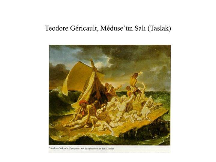 Teodore Géricault, Méduse'ün Salı (Taslak)