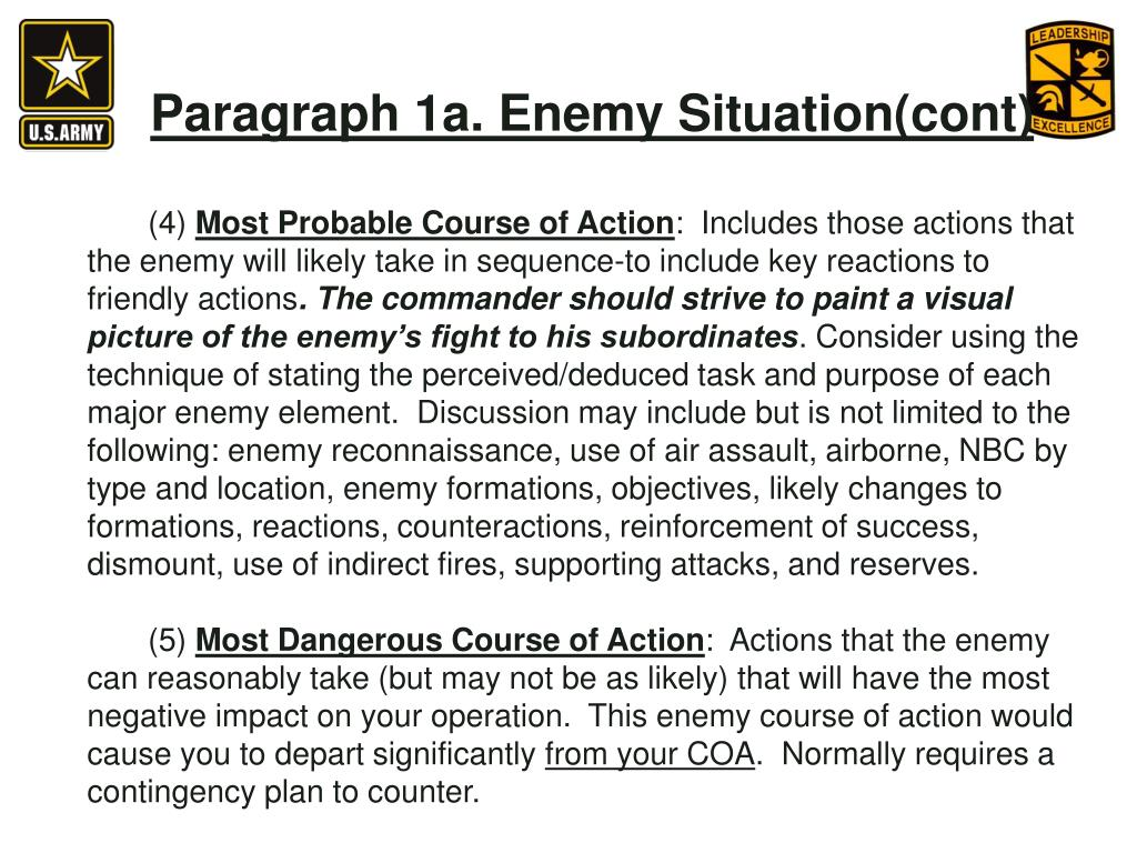 Paragraph 1a. Enemy Situation(cont)