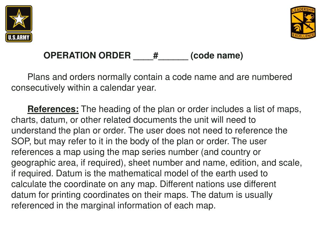 OPERATION ORDER ____#______ (code name)