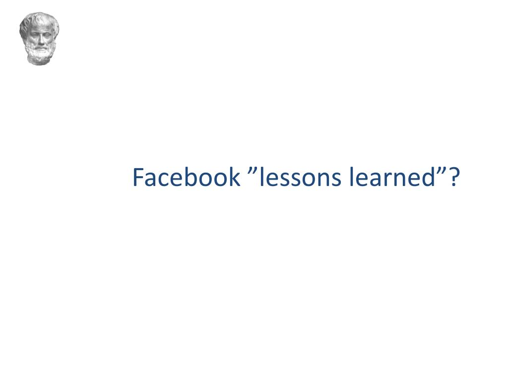 "Facebook ""lessons learned""?"