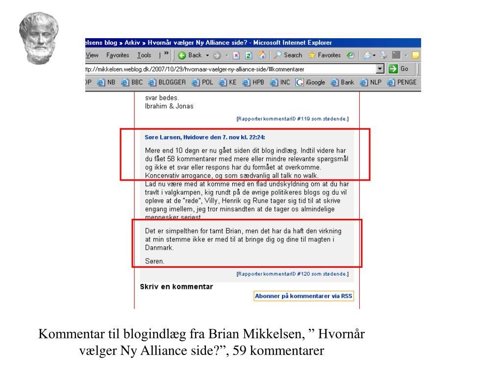 """Kommentar til blogindlæg fra Brian Mikkelsen, """" Hvornår vælger Ny Alliance side?"""