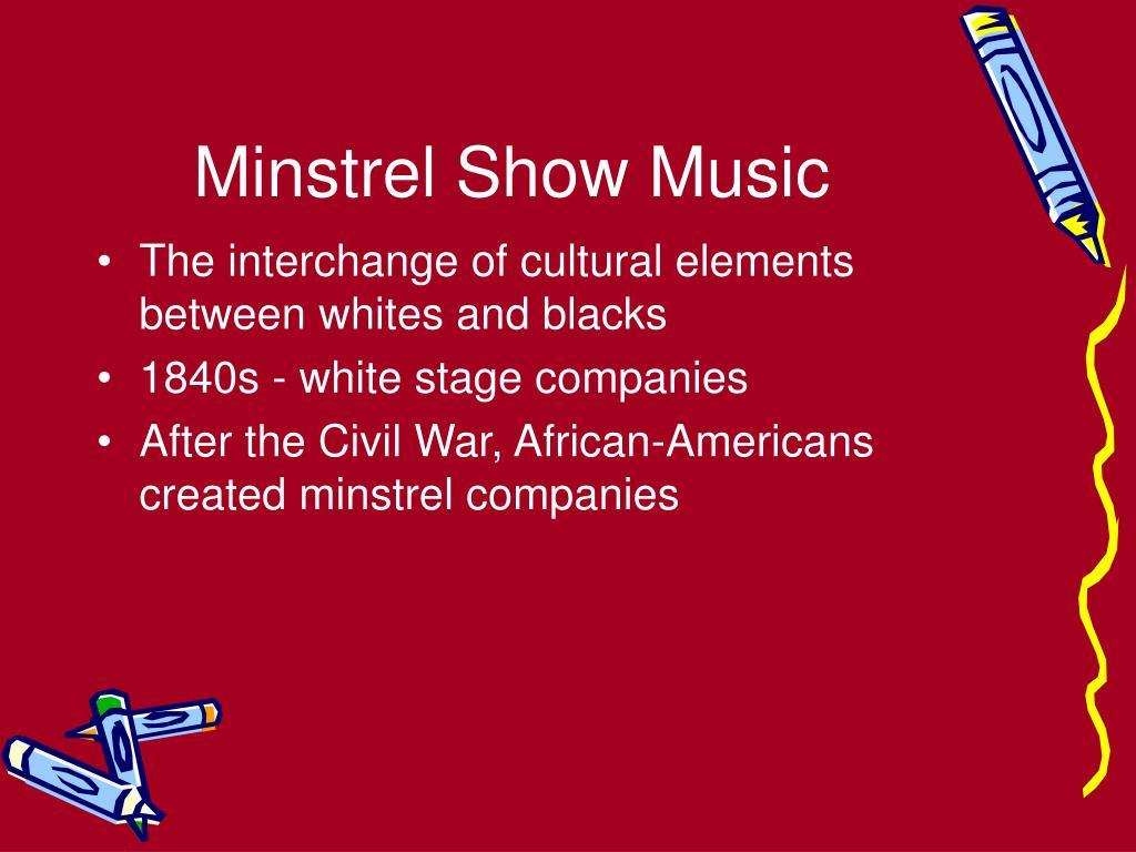 Minstrel Show Music