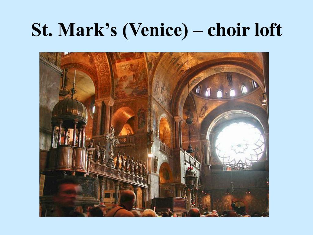 St. Mark's (Venice) – choir loft