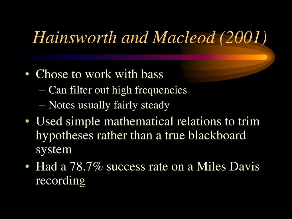 Hainsworth and Macleod (2001)