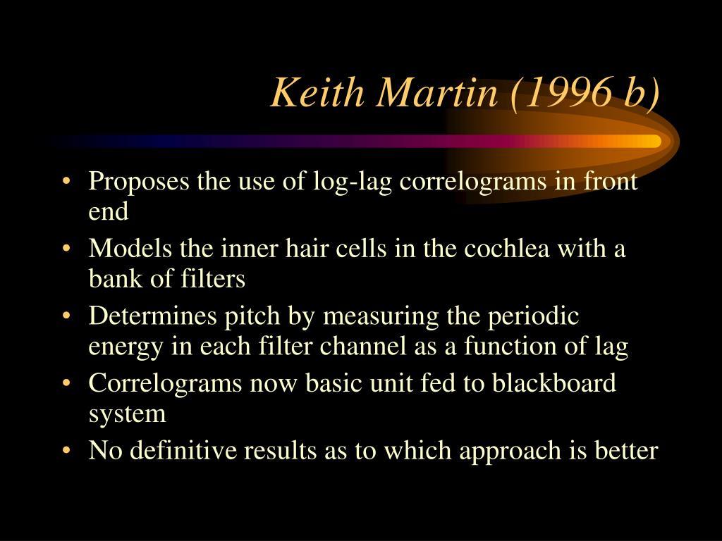 Keith Martin (1996 b)