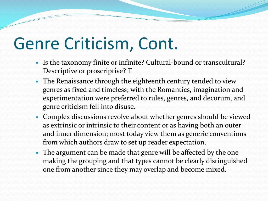 Genre Criticism, Cont.