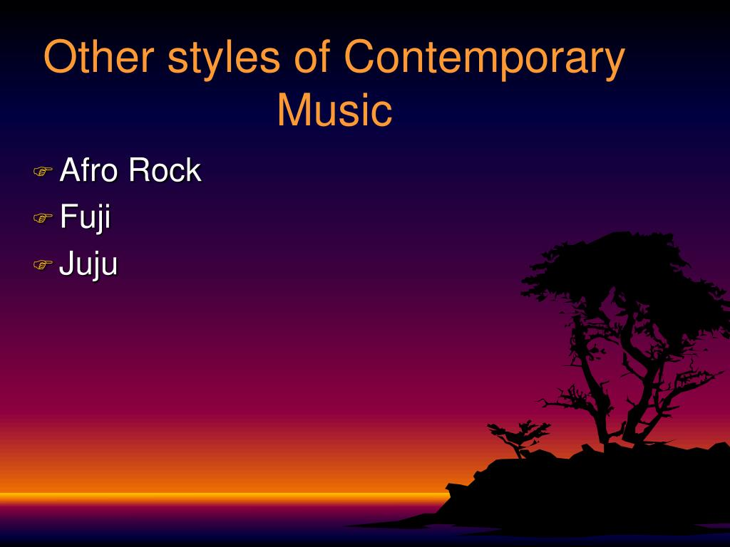 Other styles of Contemporary Music