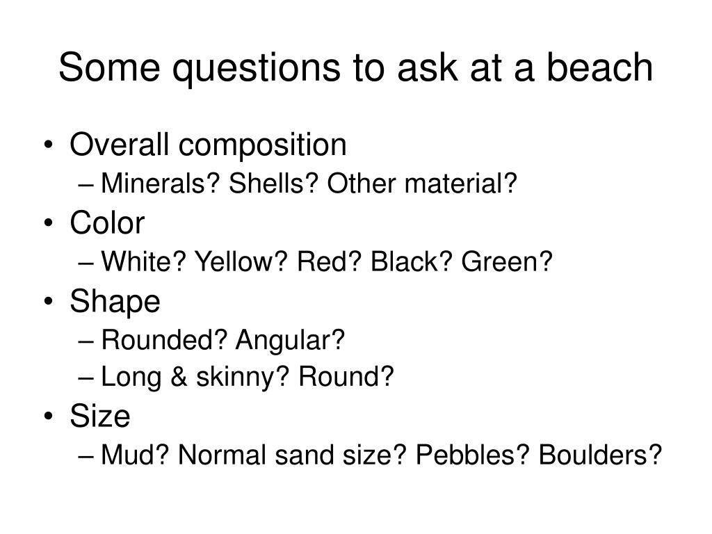 Some questions to ask at a beach