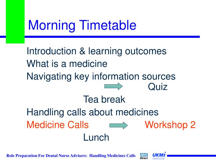 Morning Timetable