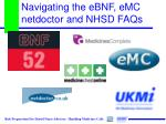 navigating the ebnf emc netdoctor and nhsd faqs