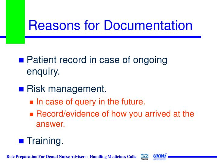 Reasons for Documentation